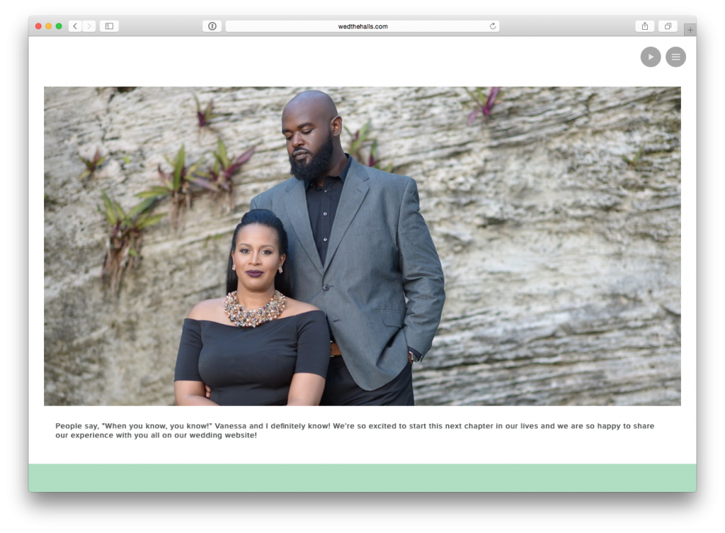 Hands down our eWedding website boosted our wedding anticipation to the next level and serves as a place for us and our guests to visit to get excited all ...